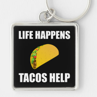 Life Happens Tacos Help Silver-Colored Square Keychain