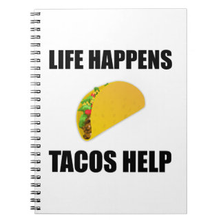 Life Happens Tacos Help Spiral Notebook