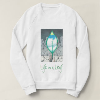 Life in a Leaf (Green Letters) Sweatshirt