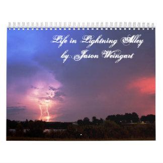 Life in Lightning Alley by:Jason Weingart Calendar