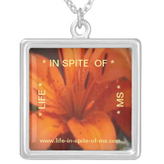 Life in Spite of MS Necklace - Square
