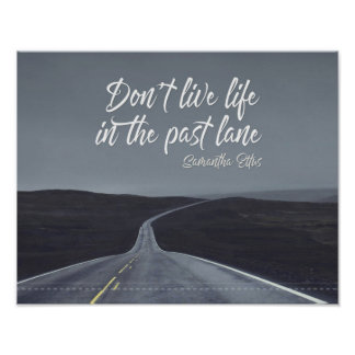 Life In The Past Lane by Samantha Ellis Poster