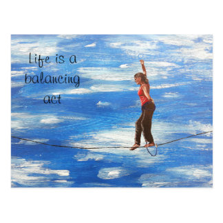 Life is a balancing act postcard