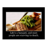 Life is a banquet and most people are starving