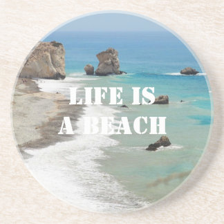 Life Is A Beach Coaster