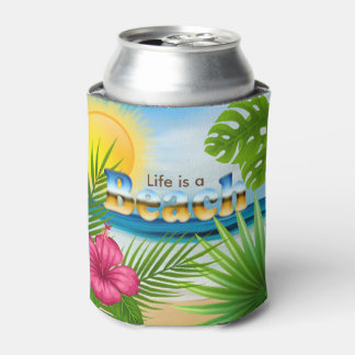 Life is a Beach Design Can Cooler