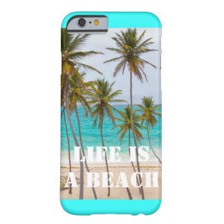 Life is a beach, iPhone 6 case