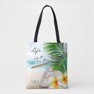 Life is a Beach - Tropical Tote Bag