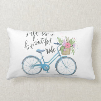 Life is a beautiful ride, bicycle accent pillow