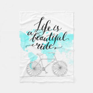 Life Is A Beautiful Ride Blue Fleece Blanket