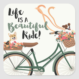 Life is a Beautiful Ride Square Sticker