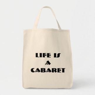 Life Is A Cabaret organic bag