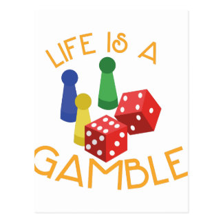 Life Is A Gamble Postcard