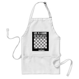Life is a game, chess is serious(c) standard apron