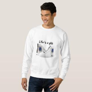 Life is a gift sweatshirt