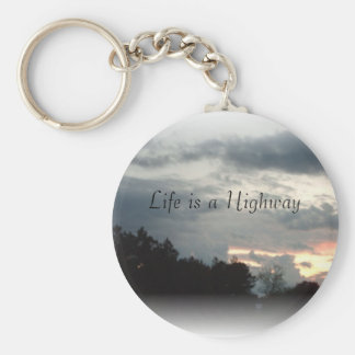 Life is a Highway Key Chain