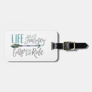 Life is a Journey Enjoy the Ride Boho Wanderlust Luggage Tag