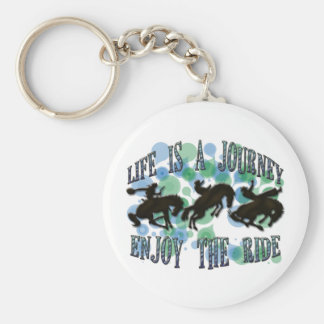 LIFE IS A JOURNEY, ENJOY THE RIDE KEYCHAIN