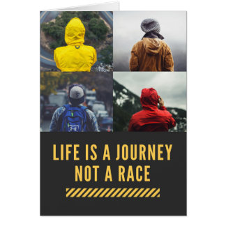 Life Is A Journey Not A Race Motto Card
