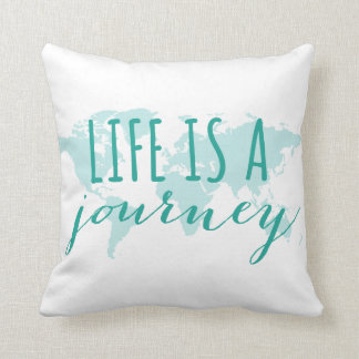Life is a journey, teal world map throw pillows