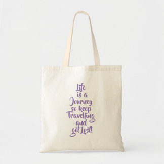 Life is a Journey - Tote Bag