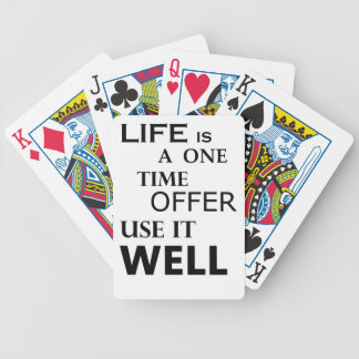 life  is a one time offer bicycle playing cards
