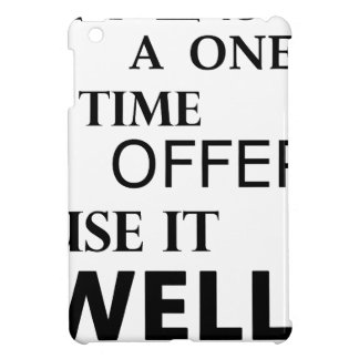life  is a one time offer iPad mini cases