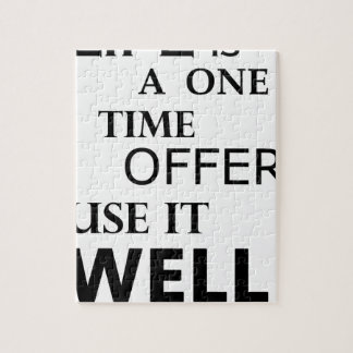 life  is a one time offer jigsaw puzzle