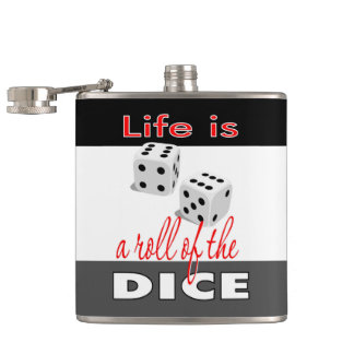 Life is a Roll of the Dice Flask, Gambling Theme Flask