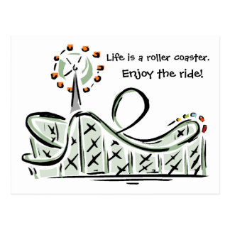 Life Is A Roller Coaster. Enjoy the Ride! Postcard