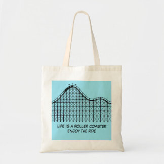 Life Is A Roller Coaster Enjoy The Ride Tote Bag