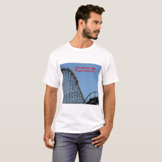 Life is a Rollercoaster Ride... T-Shirt