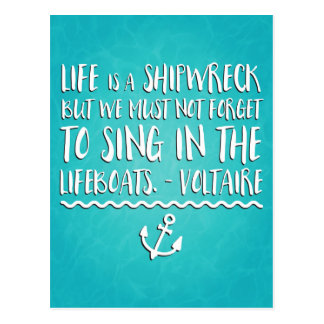 Life Is A Shipwreck Postcard