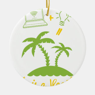 Life is a Vacation Ceramic Ornament