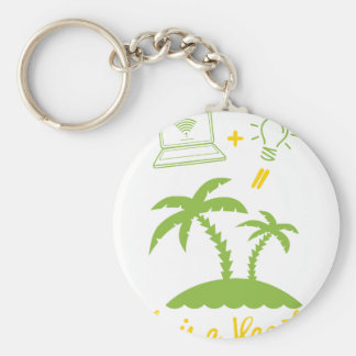Life is a Vacation Keychain