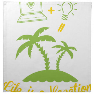 Life is a Vacation Napkin