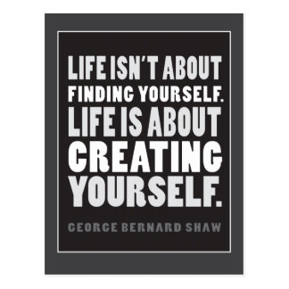 Life is About Creating Yourself Quote Postcard