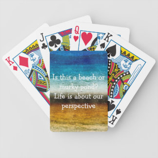Life Is About Our Perspective Bicycle Playing Cards
