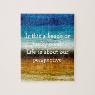 Life Is About Our Perspective Puzzles