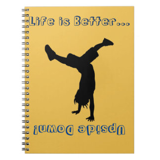 Life is all about the handstands! notebook