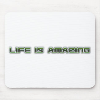 Life is amazing shirt mouse pad