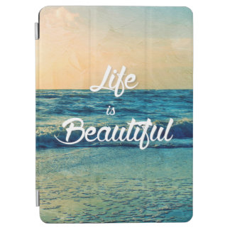 Life is beautiful iPad air cover