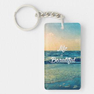 Life is beautiful keychain