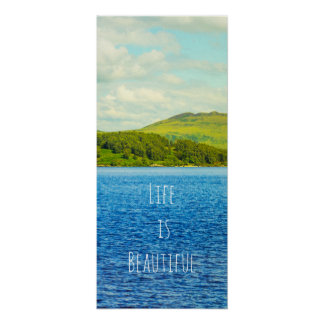 Life is beautiful, Loch Lomond motivational poster