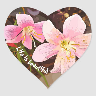 LIFE IS BEAUTIFUL pink lilies heart stickers