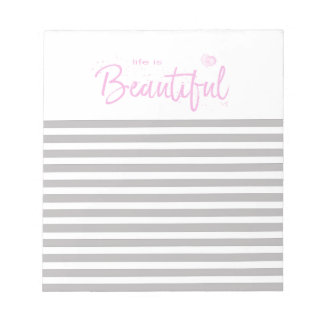 Life is Beautiful,Quote Text Pink Notepad