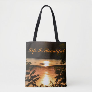 LIfe Is Beautiful - Sunset Reflections Tote Bag
