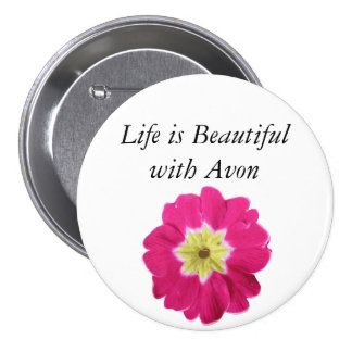 Life is Beautiful with Avon - Floral Button