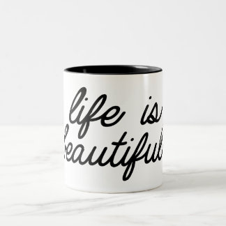 Life is beautifull Two-Tone coffee mug