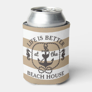 Life is Better at the Beach House | Wet Sand Beige Can Cooler